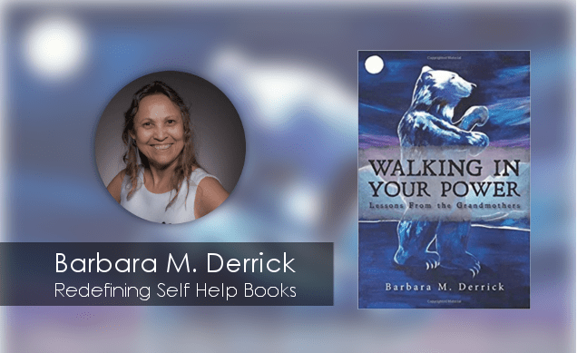 Barbara M. Derrick: Redefining Self-Help Books with 'Walking in Your Power'