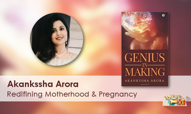 Author Akankssha Arora Releases 'Genius' book for Young Expecting Mothers