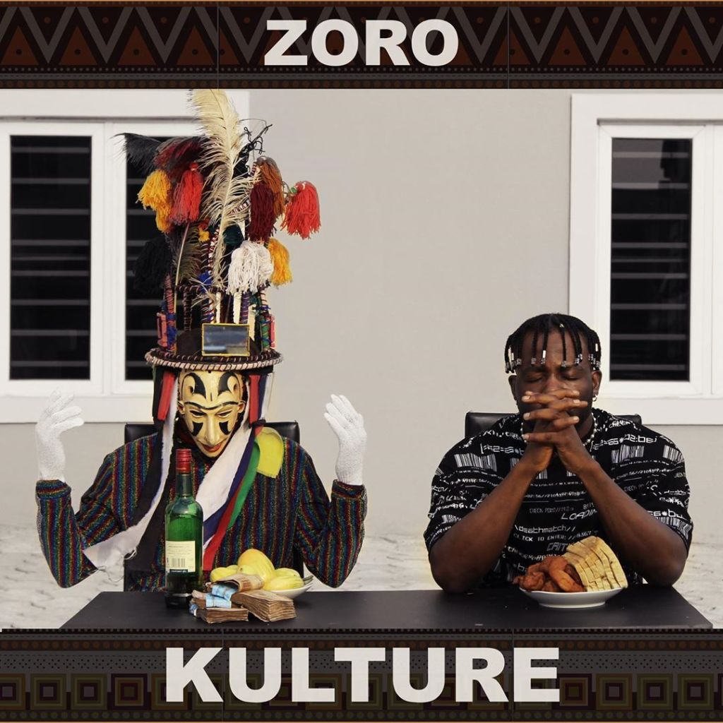 Kulture by Zoro – Mp3 Download