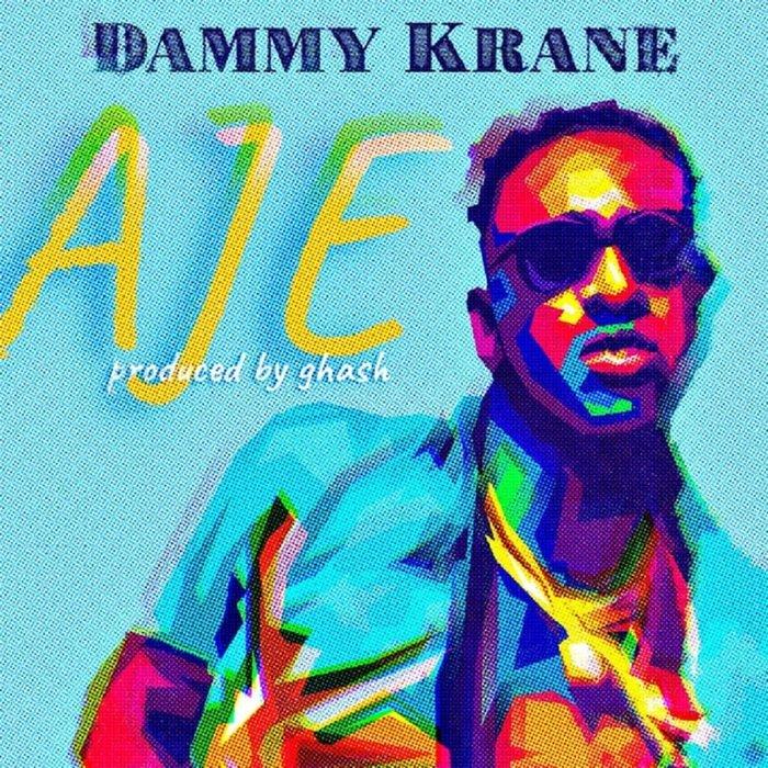 Dammy Krane Aje mp3 download