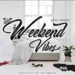 Seyi Shay Weekend Vibe mp3 image