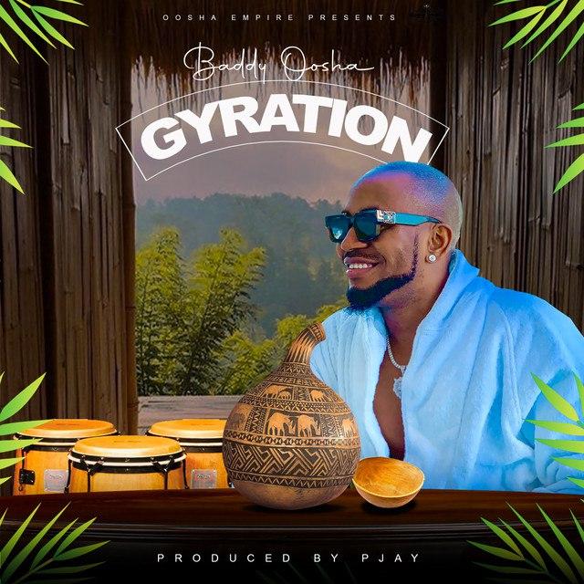 Baddy Oosha Gyration