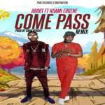 Aboot ft Kuami Eugene– Come Pass Remix 768x512 1
