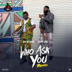Oga Network Who Ask You Remix