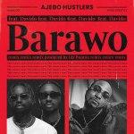 Ajebo Hustlers – Barawo Remix ft. Davido