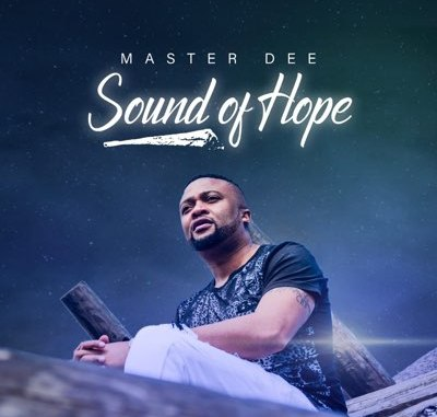 master dee – sound of hope album