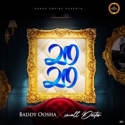Baddy Oosha Ft. Small Doctor – 2020