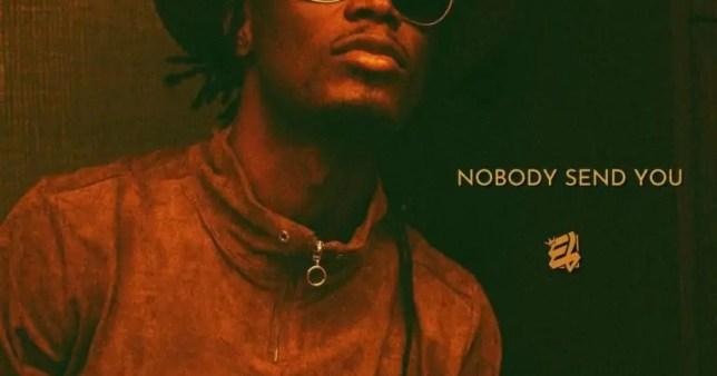 E.L Nobody Send You artwork