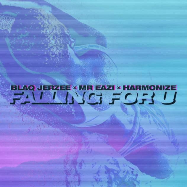 Blaq Jerzee Mr Eazi Harmonize Falling For U mp3 image
