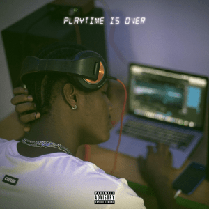 Play Time Is Over Artwork