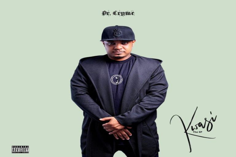 Dr Cryme Kwasi EP
