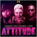 harmonize attitude ft awilo longomba and h baba