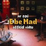 Mr Eazi E Be Mad Video