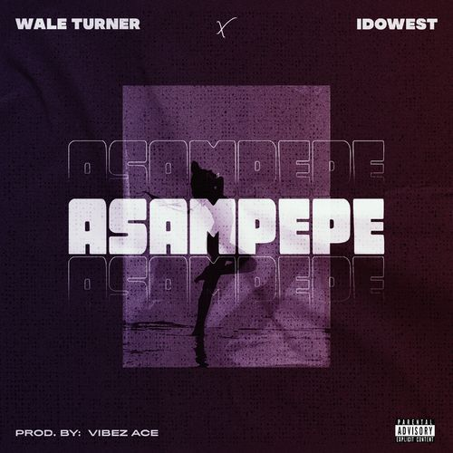Wale Turner Idowest Asampepe mp3 image