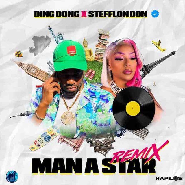 Ding Dong Ft Stefflon Don Man A Star Remix