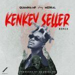 Quamina Mp feat Medikal Kenkey Seller Remix mp3 image