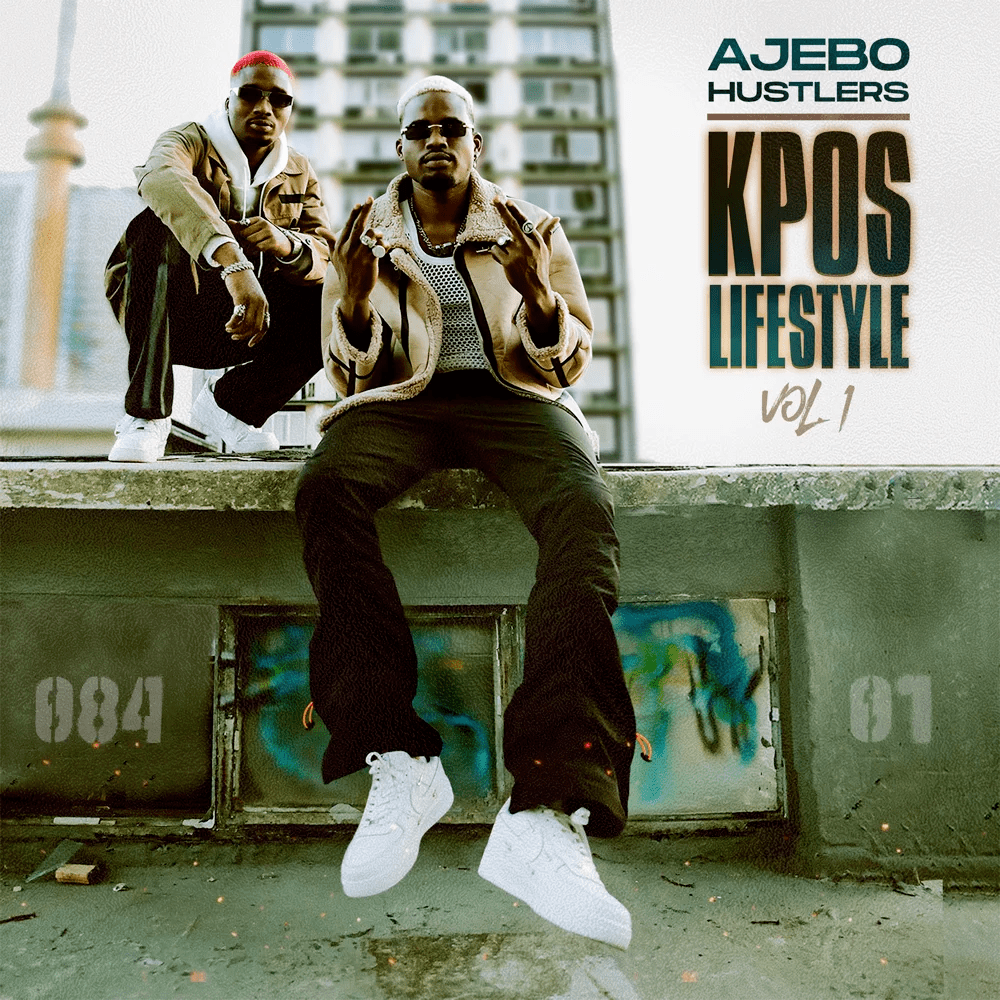 Ajebo Hustler – Kpos Lifestyle Vol. 1 1
