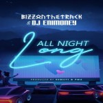 Bizzonthetrack ft DJ Enimoney – All Night Long