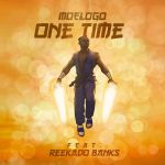 Moelogo ft Reekado Banks One Time
