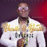 Onyenze – Hustle Bustle 1