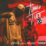 Wani – Times Two X2 ft Buju