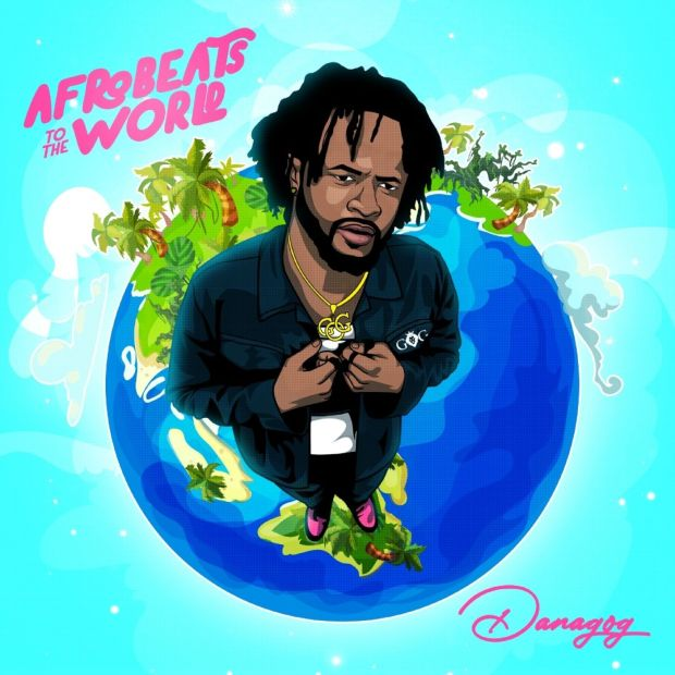 Danagog – Afrobeats To The World Album