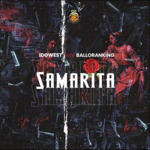 Idowest Ft. Balloranking – Samarita Mp3 Download 1