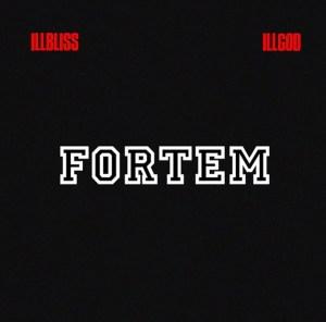 Illbliss Illgod Fortem EP