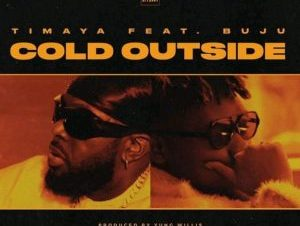 Timaya – Cold Outside ft. Buju 696x696 1 300x300 1
