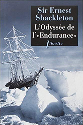 L'odyssée de l'Endurance - Sir Ernest Shackelton