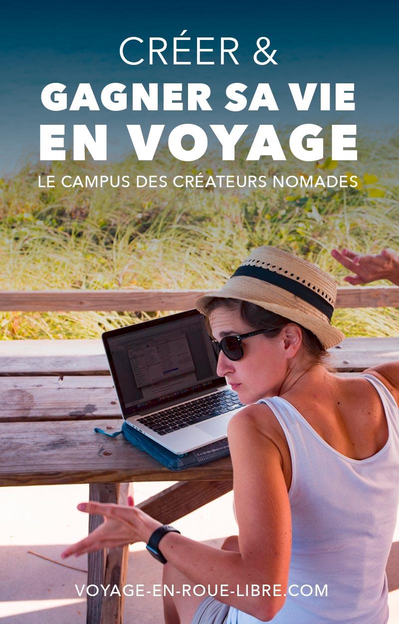 Créer et gagner sa vie en voyage : le campus des créateurs nomades - une formation en ligne.