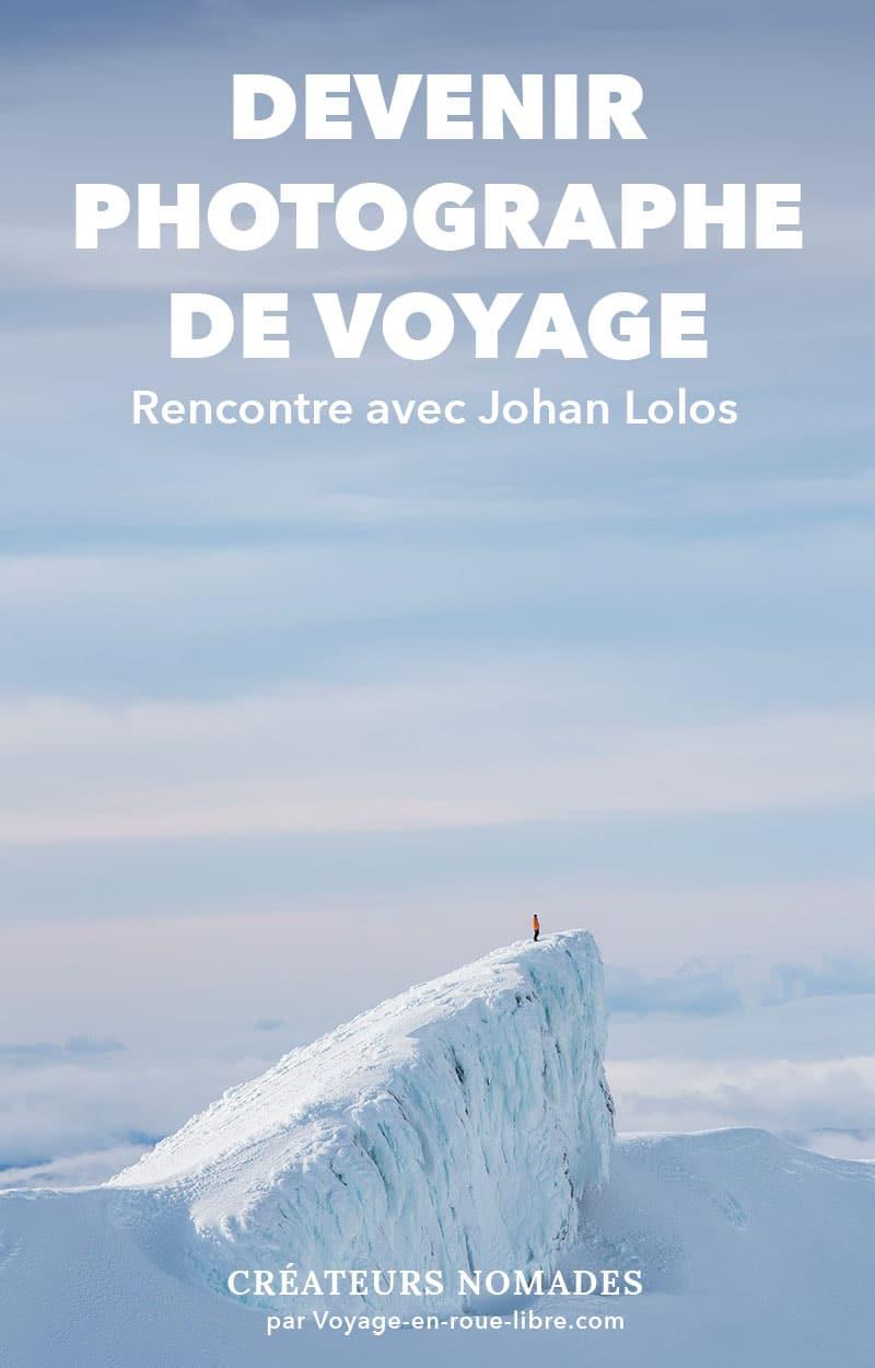 Comment devenir photographe de voyage ?  Johan Lolos, aussi connu sous le pseudo @lebackpacker sur Instagram, nous partage son expérience de photographe de voyage.  Dans cette interview il répond à toutes nos questions : est-ce trop tard pour se lancer ? Comment se faire payer ? Comment devenir ambassadeur pour une grande marque ? Les trucs importants à mettre en place dans son activité pour réussir, etc.