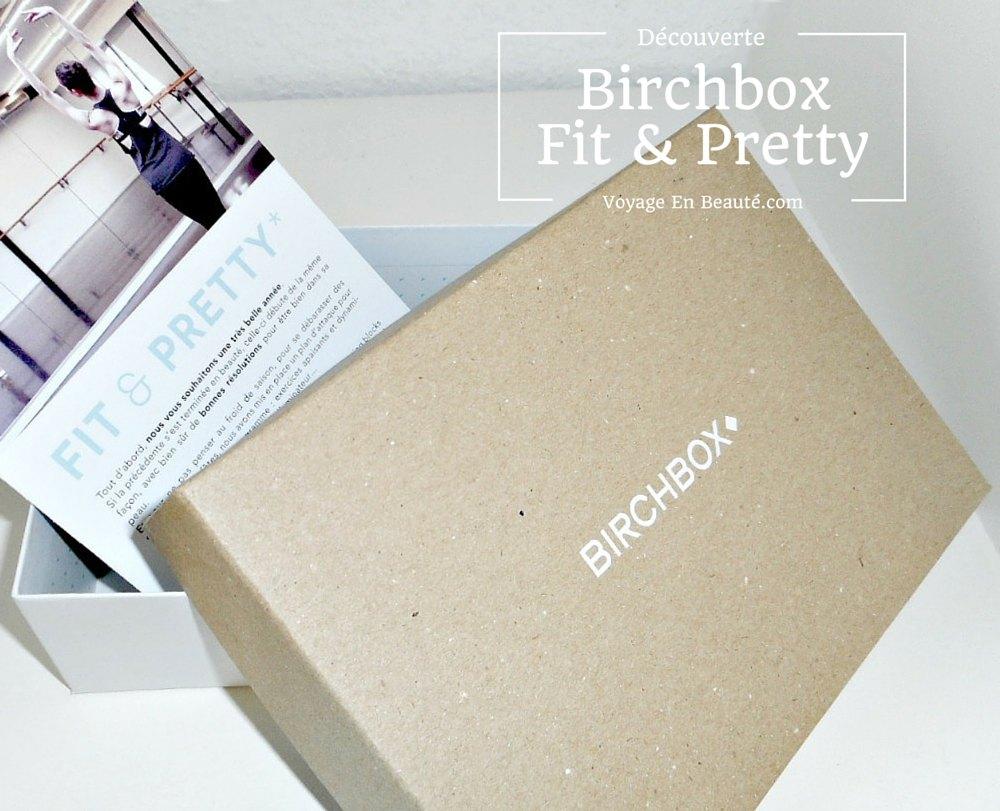 birchbox-fit-pretty-beaute-forme-janvier-2015-avis-test-contenu