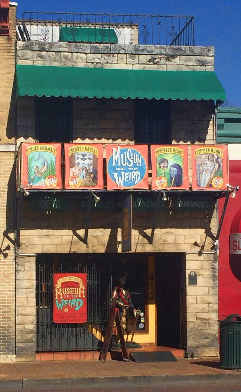 Museum of the Weird, 6th Street, Austin, TX - taken by Diann Corbett, 12/2015.