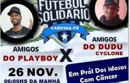Futebol solidário será realizado no próximo domingo (26) em Carpina