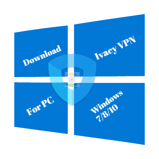 Ivacy VPN for PC