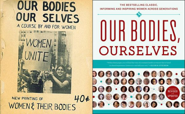 Our Bodies Ourselves, 1971 first edition and 2011 40th anniversary edition
