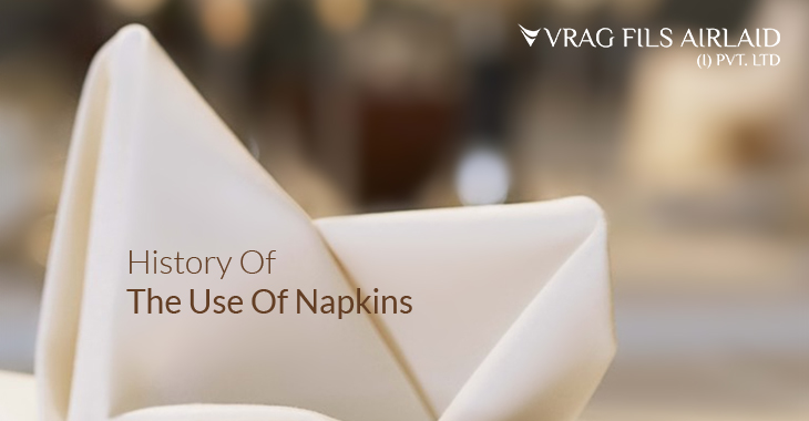 History Of The Use Of Napkins