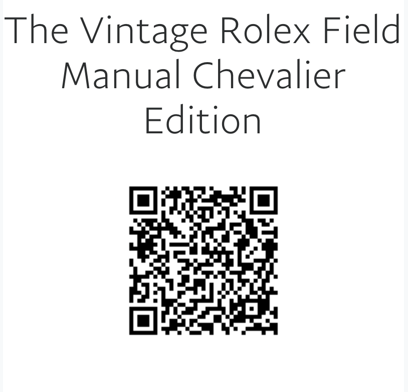 The Vintage Rolex Field Manual Chevalier Edition