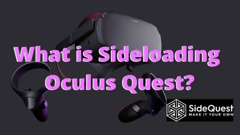 Sideloading Oculus Quest