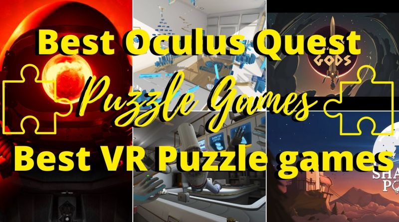 Best Oculus Quest Puzzle Games 2020