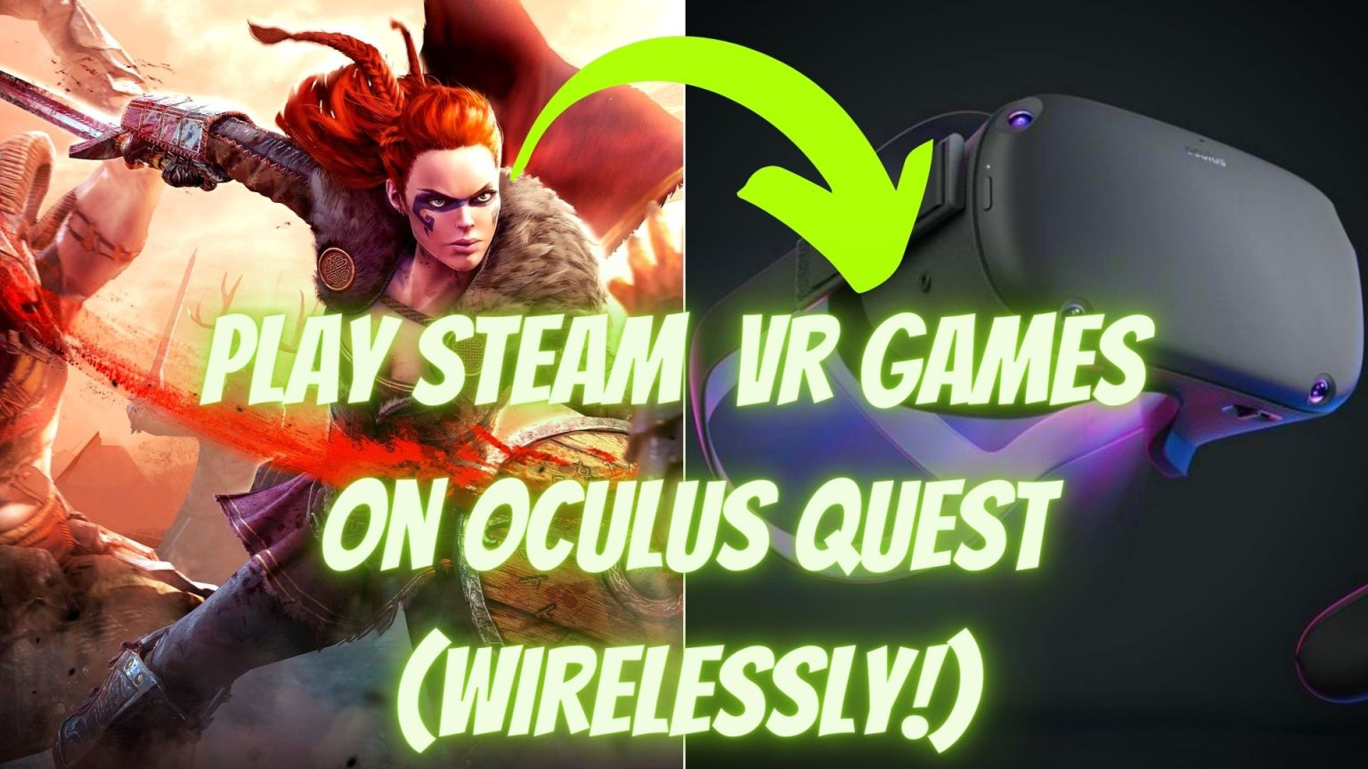 how to play Steam vr games on oculus quest wirelessly
