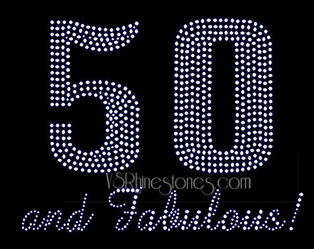 50 And Fabulous Rhinestone Transfer BI5089432 6 60