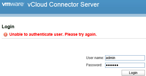 VMware vCloud Connector Server / Node admin account: Unable to authenticate user. Please try again.