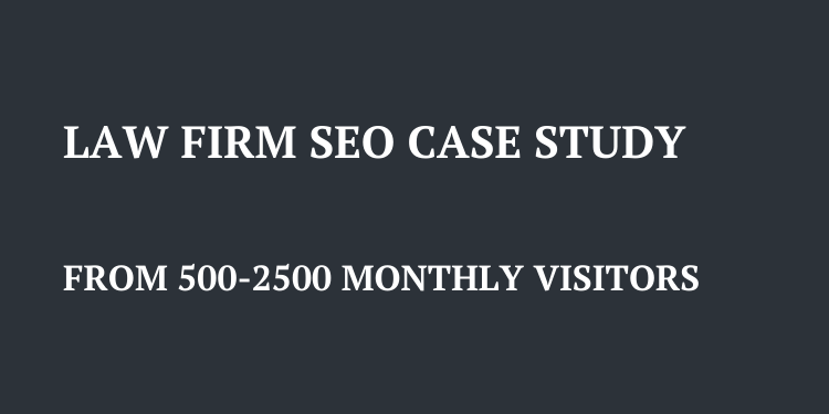law firm seo case study