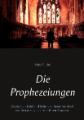 Die Prophezeiungen