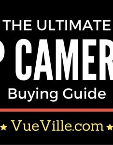 The ultimate ip camera buying guide also vueville rh