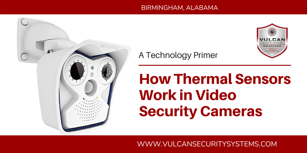 How Thermal Sensors Work in Video Security Cameras | Vulcan Security Systems