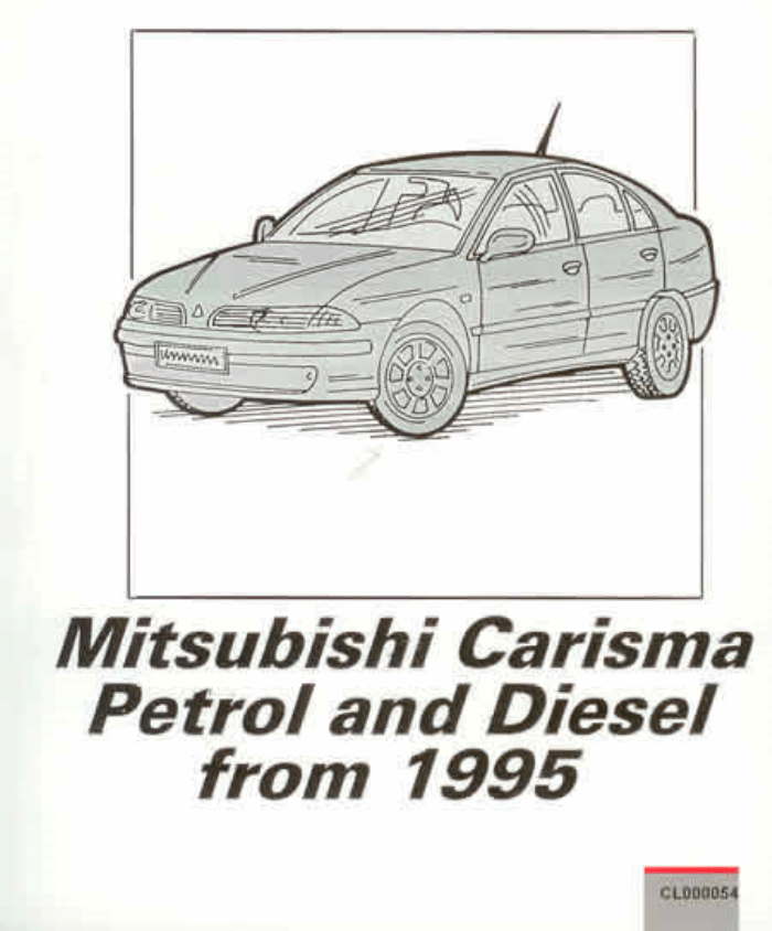 WORKSHOP MANUAL Mitsubishi Carisma Petrol Diesel 1995-2003