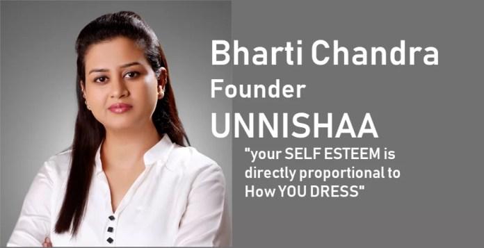 bharti chandra founder UNNISHAA
